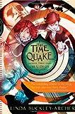 The Time Quake (The Gideon Trilogy)