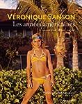 V�RONIQUE SANSON, LES ANN�ES AM�RICAINES