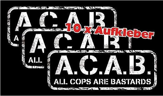 Racker N Roll A C A B All Cops Are Bastards Aufkleber 10er Pack Bekleidung