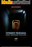 INTERNET PROFUNDA: Anonimato, libertad de expresión y censura en internet