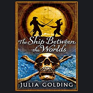 The Ship Between the Worlds Audiobook