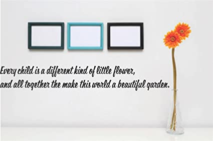 Decal Vinyl Wall Sticker Every Child Is A Different Kind Of