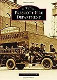 Prescott Fire Department, Eric Conrad Jackson, 1467131784