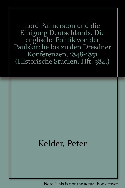 Lord Palmerston und die Einigung Deutschlands  Die englische