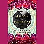 Queen of America: A Novel | Luis Alberto Urrea