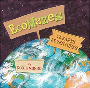 EcoMazes: 12 Earth Adventures Roxie Munro
