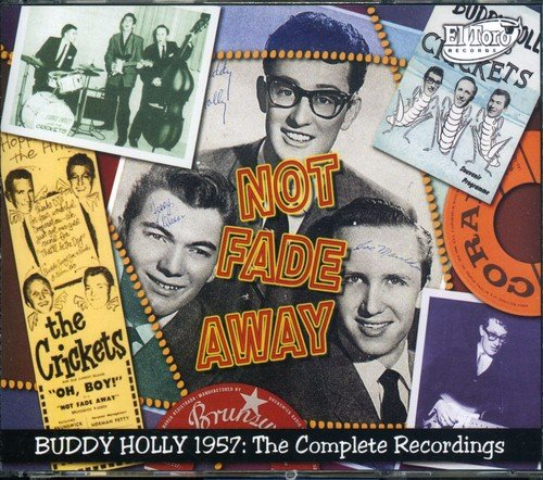 Not Fade Away: Buddy Holly 1957 the Complete (Holly Buddy Box Set)