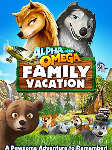 Alpha and Omega: Family Vacation (2015) (Movie)