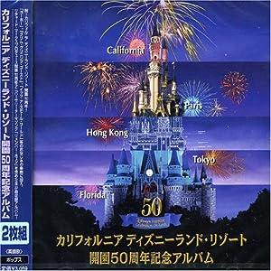 Disney - Official Album of Disneyland's 50th Anniversary