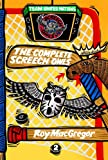 The Complete Screech Owls, Vol. 2