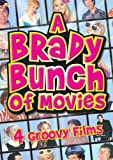 A Brady Bunch of Movies (The Brady Bunch Movie / A Very Brady Sequel / Brady Bunch In The White House / Growing Up Brady)