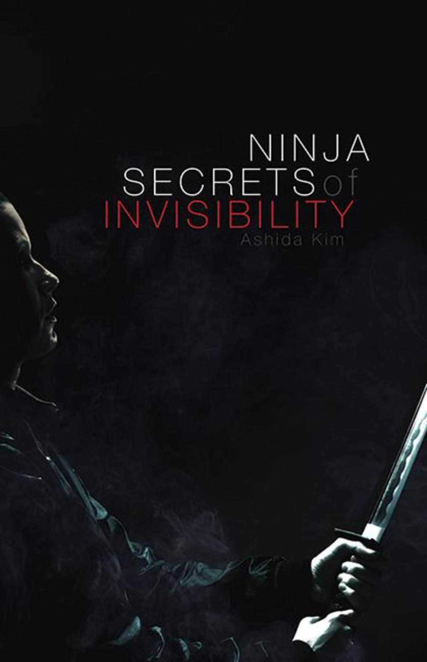 Ninja Secrets of Invisibility: Amazon.es: Ashida Kim: Libros ...