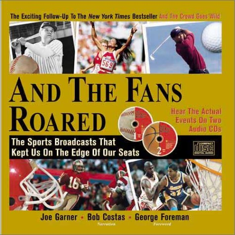 And the Fans Roared: The Sports Broadcasts That Kept Us on the Edge of Our Seats (Book + 2 Audio CDs) by Sourcebooks MediaFusion (Image #2)