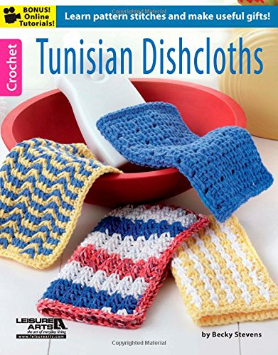 Tunisian Dishcloths Learn Pattern Stitches And Make Useful Gifts