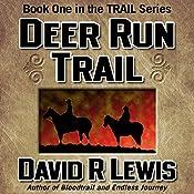 Deer Run Trail | David R. Lewis