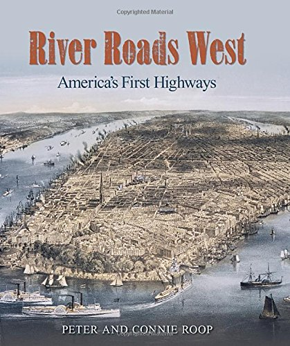 River Roads West: America's First Highways