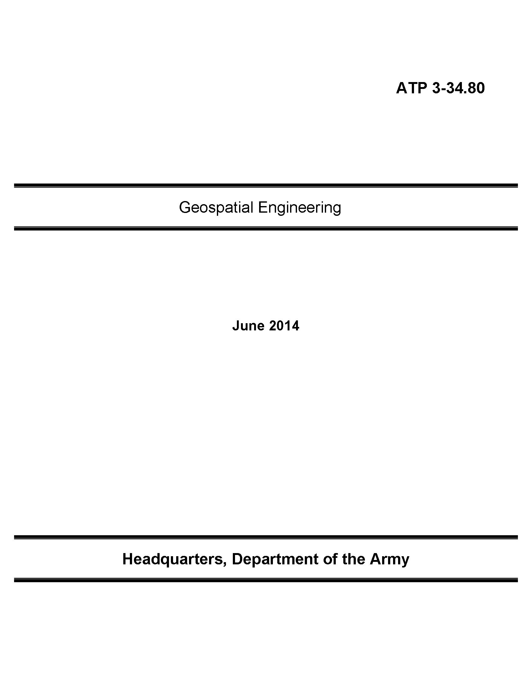 Download atp 3-34.80 (14) Geospatial Engineering, 23 June 2014 [supersedes ATTP 3-34.80] LOOSE LEAF pdf