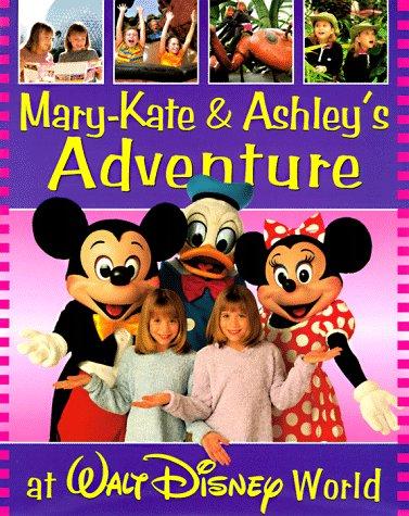 Mary-kate & Ashley's Walt Disney World Adventure (Mary-kate and Ashley in - And Ashley Brand Mary Kate Olsen
