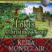 Loki's Christmas Story : The Highland Clan, Book 11 | Keira Montclair