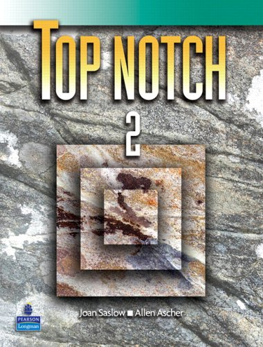 Top Notch 2 (INTERNATIONAL ENGLISH FOR TODAY'S WORLD) pdf