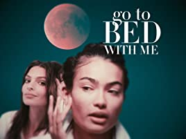 acheter en ligne aebd8 456a6 Amazon.com: Watch Go To Bed With Me | Prime Video