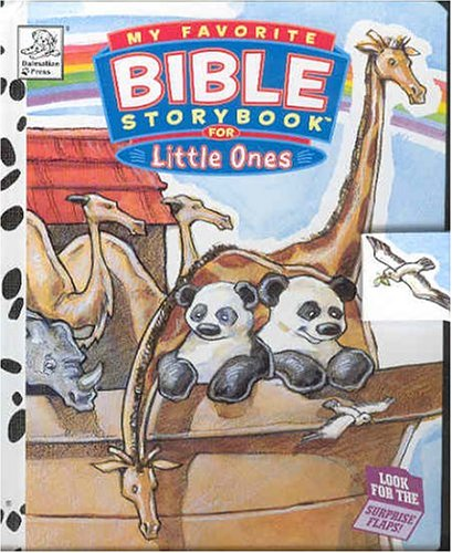 My Favorite Bible Storybook for Little Ones (My Favorite Bible Storybook (Dalmatian Press))