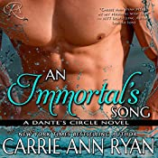 An Immortal's Song: Dante's Circle, Book 6 | Carrie Ann Ryan