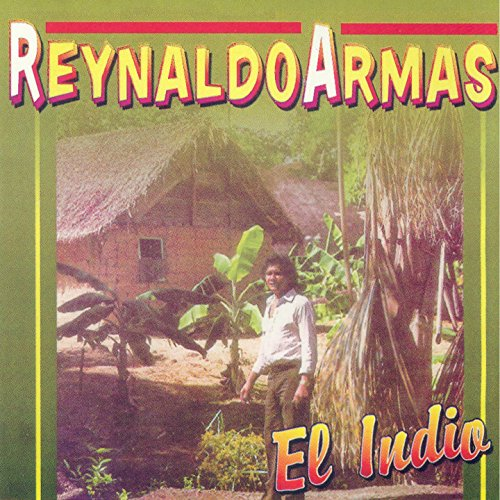 Reynaldo Armas Stream or buy for $7.99 · El Indio