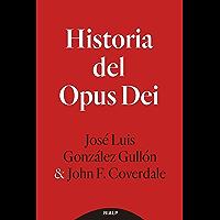 Historia del Opus Dei (Libros sobre el Opus Dei)