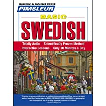 Pimsleur Swedish Basic Course - Level 1 Lessons 1-10 CD: Learn to Speak and Understand Swedish with Pimsleur Language Programs