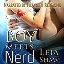 Boy Meets Nerd Audiobook by Leia Shaw Narrated by Elizabeth Redmond
