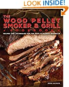 #10: The Wood Pellet Smoker and Grill Cookbook: Recipes and Techniques for the Most Flavorful and Delicious Barbecue