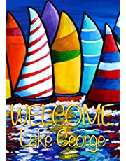 Toland Home Garden Skipper's Traffic Welcome Lake George 12.5 x 18 Inch Decorative Garden Flag