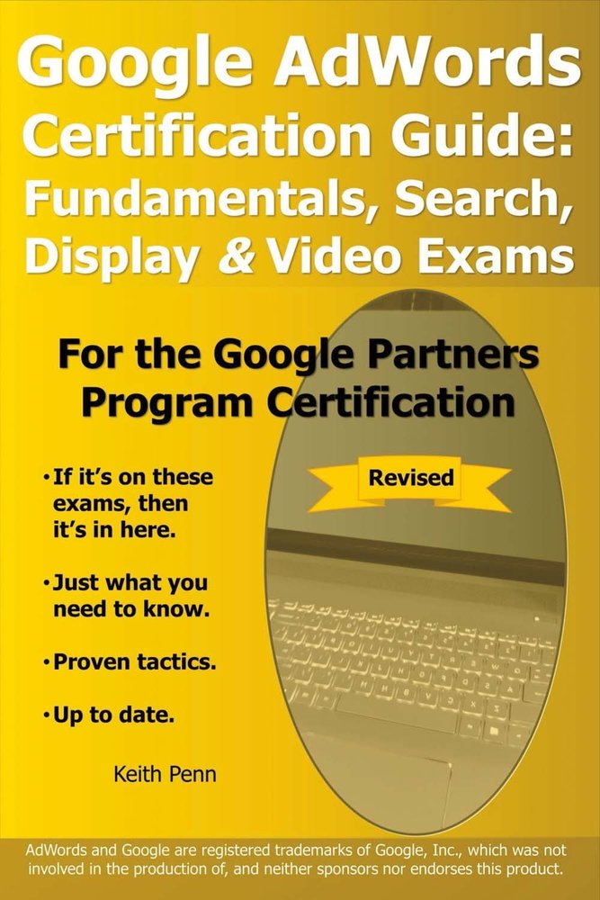 Google Adwords Certification Guide Fundamentals Search Display