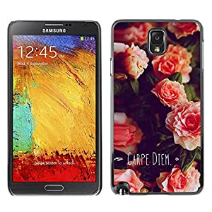 FECELL CITY // Duro Aluminio Pegatina PC Caso decorativo Funda Carcasa de Protección para Samsung Note 3 N9000 N9002 N9005 // Carpe Diem Day Flowers Quote