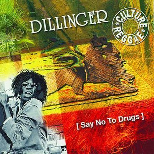 16 - Say No To Drugs By Dillinger - Zortam Music