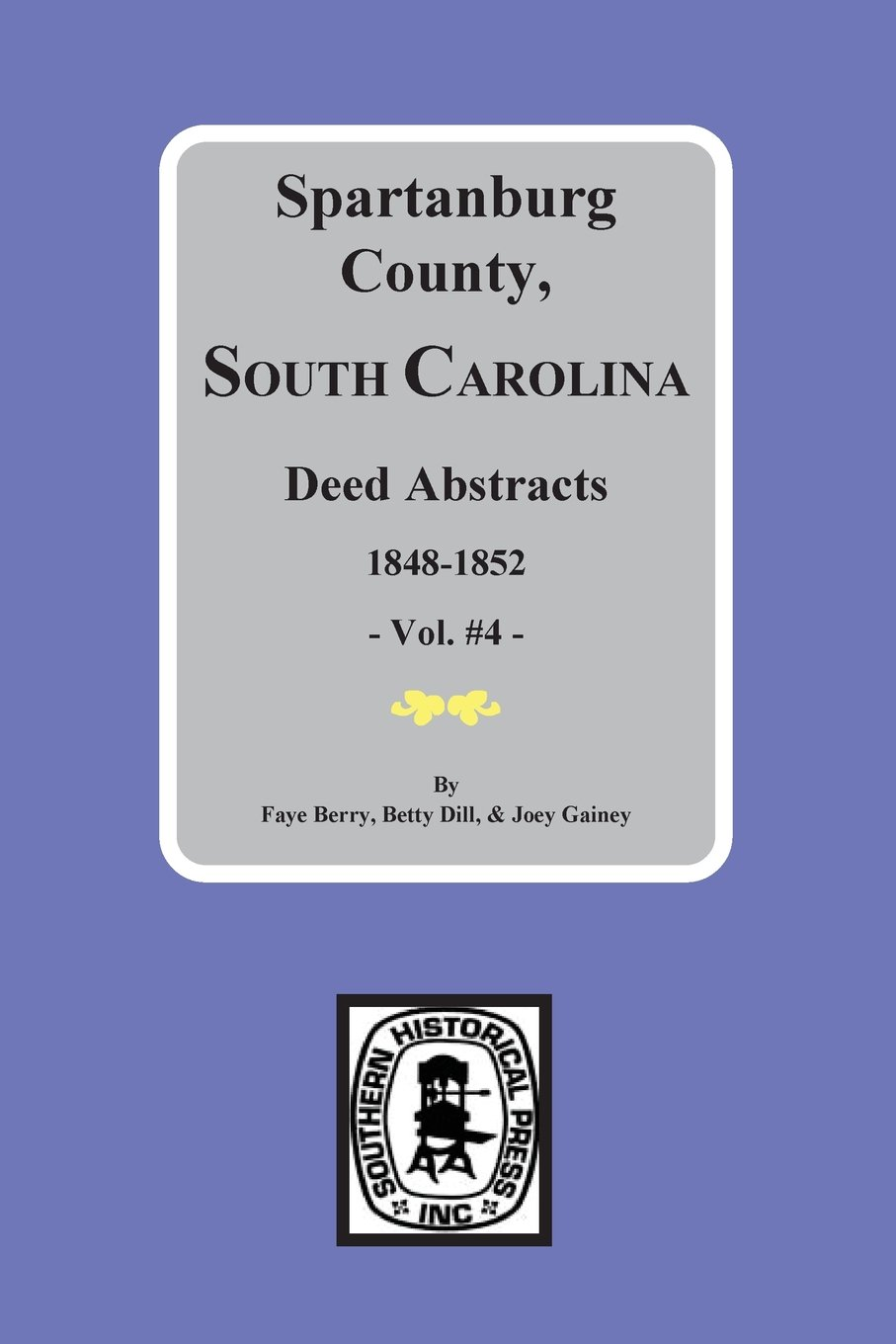 Spartanburg County, SC Deed Abstracts, 1848-1852 (Vol. #4) PDF