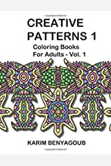 Creative Patterns 1 (Coloring Books For Adults) Paperback