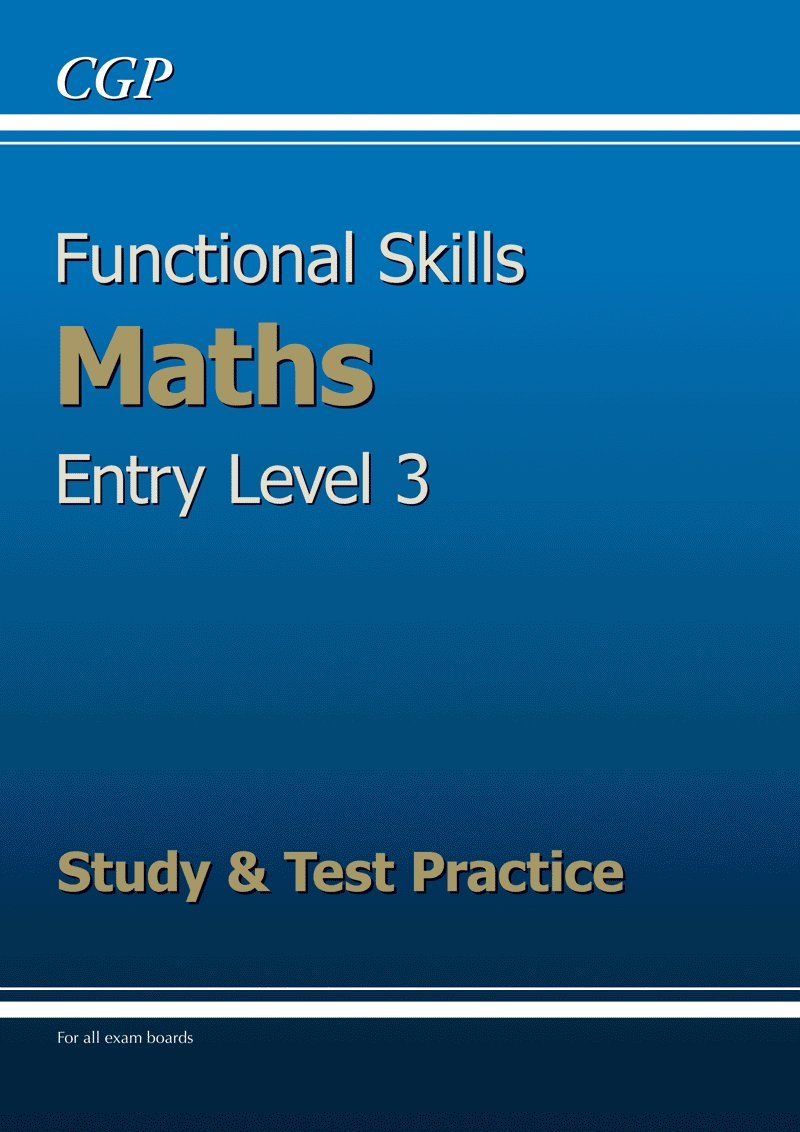 Functional Skills Maths Entry Level 3 Study and Test Practice – Entry Level 3 Maths Worksheets