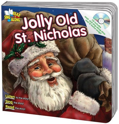 Santa Old Jolly (Jolly Old St. Nicholas Read & Sing Along Board Book With CD)