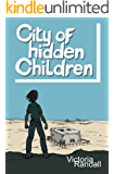 City of Hidden Children (Children in Hiding Book 3)