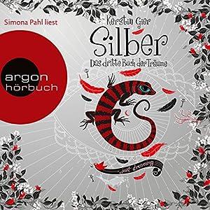 Silber: Das dritte Buch der Träume (Silber 3) Hörbuch