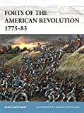 Forts of the American Revolution 1775-83 (Fortress)