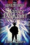 The Adventures of Stanley Delacourt: Book I of Hartlandia (The Hartlandia Trilogy 1)