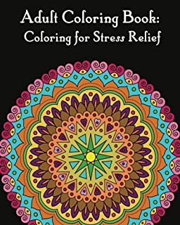 Adult Coloring Books Mandalas For Stress Relief