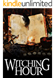 Witching Hour: A Cozy Witch Mystery