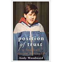 Position of Trust: A football dream betrayed