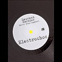 Electrochoc (English Edition)