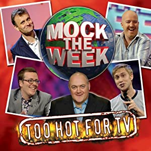 Mock the Week: Too Hot for TV 1 Audiobook