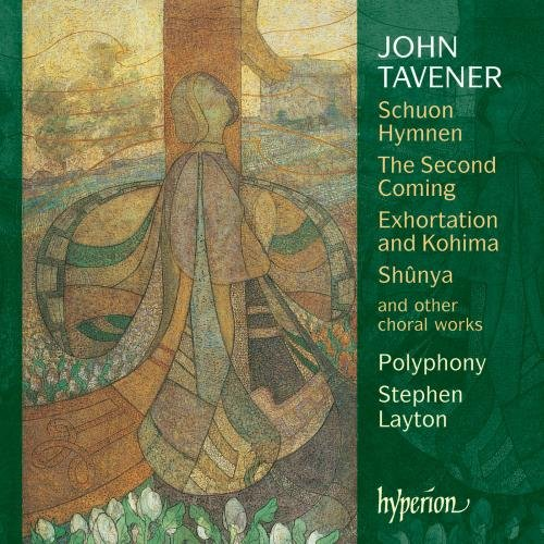 Tavener: Schuon Hymnen, The Second Coming, Exhortation and Kohima